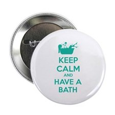 """Keep calm and have a bath 2.25"""" Button (10 pack)"""