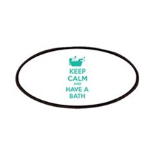 Keep calm and have a bath Patches
