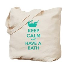 Keep calm and have a bath Tote Bag