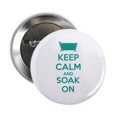 """Keep calm and soak on 2.25"""" Button"""
