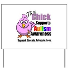 This Chick Supports Autism Awareness Yard Sign