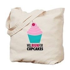 Will Run for Cupcakes Tote Bag