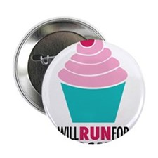 "Will Run for Cupcakes 2.25"" Button"