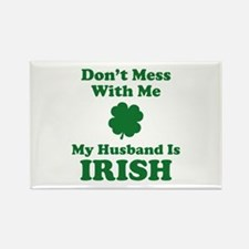 Don't Mess With Me. My Husband Is Irish. Rectangle