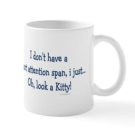 Short Attention Span.. Mug