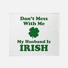 Don't Mess With Me. My Husband Is Irish. Stadium
