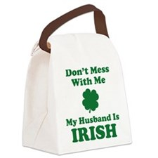 Don't Mess With Me. My Husband Is Irish. Canvas Lu
