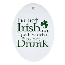 I'm Not Irish Ornament (Oval)