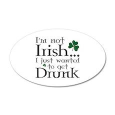 I'm Not Irish 38.5 x 24.5 Oval Wall Peel