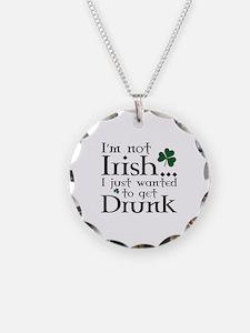 I'm Not Irish Necklace