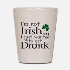 I'm Not Irish Shot Glass