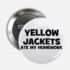 "Yellow Jackets Ate My Homewor 2.25"" Button (10 pac"