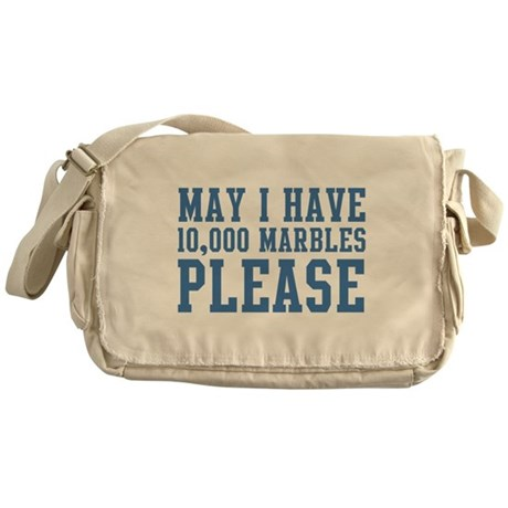 May I have 10,000 Marbles Please Messenger Bag