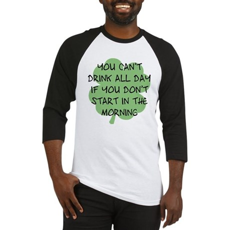 Drink All Day Baseball Jersey