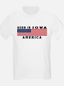 Born In Iowa T-Shirt