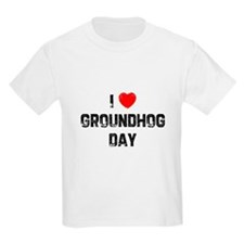 I * Groundhog Day Kids T-Shirt