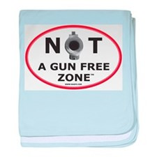 NOT A GUN FREE ZONE baby blanket