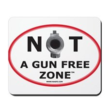 NOT A GUN FREE ZONE Mousepad