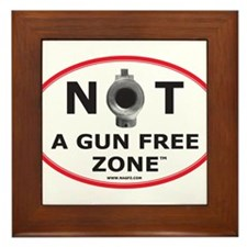 NOT A GUN FREE ZONE Framed Tile