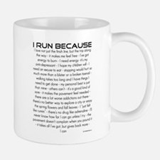 I Run Because... Mug