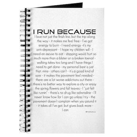 I Run Because... Journal