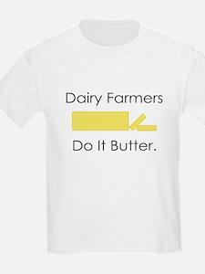 Dairy Farmers Do It... Kids T-Shirt