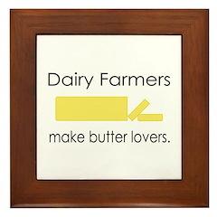 Dairy Farmers Make... Framed Tile