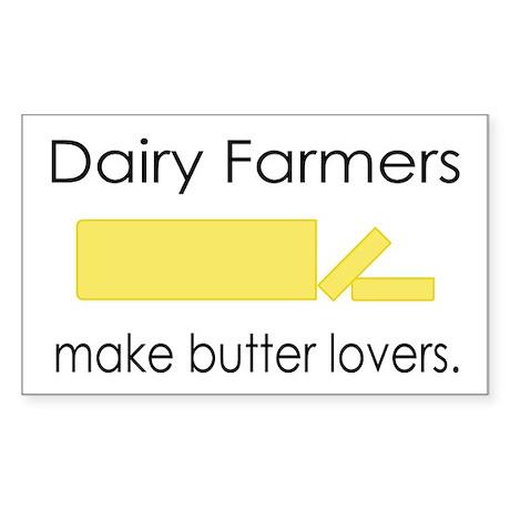 Dairy Farmers Make... Rectangle Sticker