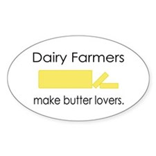 Dairy Farmers Make... Oval Decal