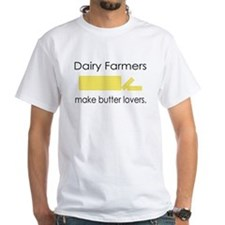 Dairy Farmers Make... Shirt