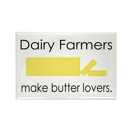 Dairy Farmers Make... Rectangle Magnet