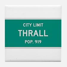 Thrall, Texas City Limits Tile Coaster