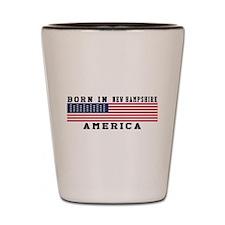 Born In New Hampshire Shot Glass