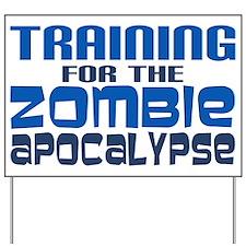 Training for Zombie Apocalypse Yard Sign