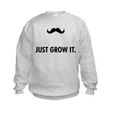 Grow A Mustache Sweatshirt