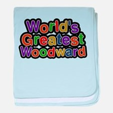 Worlds Greatest Woodward baby blanket