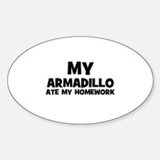My Armadillo Ate My Homework Oval Decal