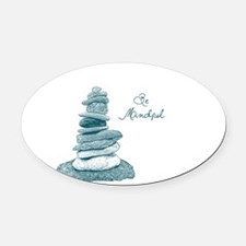 Be Mindful Cairn Rocks Oval Car Magnet