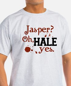 Jasper? Oh, HALE yes. T-Shirt