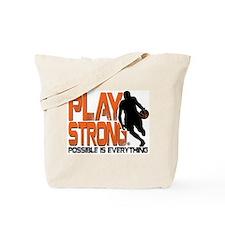 Play Strong Possible Basketball Tote Bag