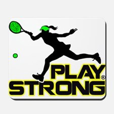 Play Strong Tennis Mousepad