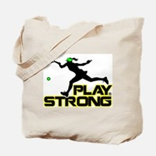 Play Strong Tennis Tote Bag