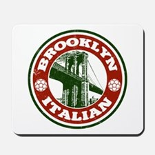Brooklyn New York Italian Mousepad
