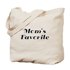 Moms Favorite Tote Bag