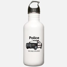 Police We Fix Stupid Water Bottle
