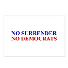 No Surrender No Democrats Postcards (Package of 8)