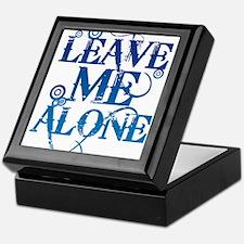 Teenagers attitude - Just Leave Me Alone Keepsake