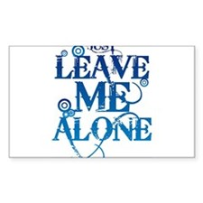 Teenagers attitude - Just Leave Me Alone Decal