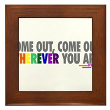 Come Out Come Out - Gay Pride Framed Tile