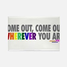 Come Out Come Out - Gay Pride Rectangle Magnet